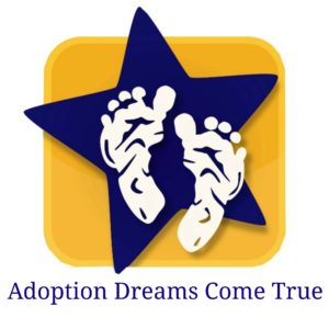 Adoption Dreams Come True